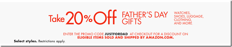 amazon coupon code 2015 father's day 20% off watches shoes luggage clothing etc
